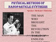 Synthesis of Nano-particles by physical method by Maktedar Shrikant