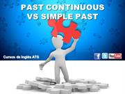 PAST CONTINUOUS VS SIMPLE PAST