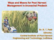 Post Harvest technologies for Arunachal Pradesh