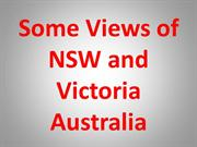 Some Views of NSW and Victoria Australia