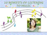 10 BENEFITS OF LISTENING TO MUSIC