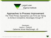 Legal Lean Sigma: Three Approaches to Process Improvement