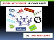 Social Networking.. Boon or Bare?