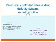 PARENTERAL CONTROLLED RELEASE DRUG DELIVERY SYSTEM