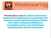 Woodcrafter.com provides unique wood art and craft supplies