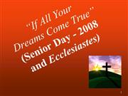 If All Your Dreams Come True sermon