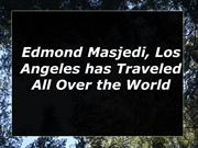 Edmond Masjedi, Los Angeles