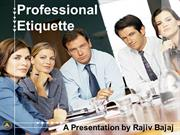 Professional Etiquettes at the Workplace