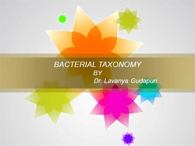Bacterial Taxonomy |authorSTREAM