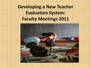 FACULTY 2 COPY-- Developing a New Teacher EVAL. PROCESS