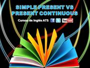 SIMPLE PRESENT VS PRESENT CONTINUOUS - PART 2