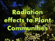 Radiation effects to Plant Communities [Autosaved]