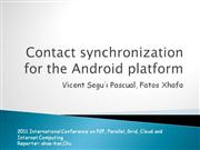 Contact synchronization for the Android platform