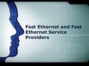 Fast Ethernet and Fast Ethernet Service Providers