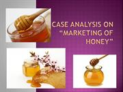 Case analysis on  marketing of honey