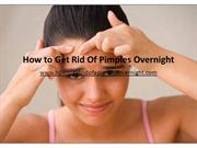 how to get rid of pimples overnight.