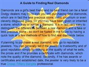 A Guide to Finding Real Diamonds