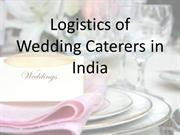 Logistics of Catering in India