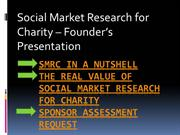 SMRC in a Nutshell;  The Real Value of SMRC for Charity & Rewards