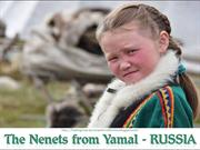 The Nenets from  Yemal - Russia