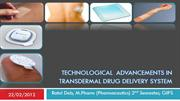 Recent advancements in transdermal drug delivery system
