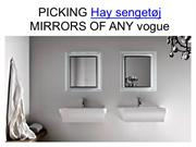 PICKING QUALITY MIRRORS OF ANY vogue