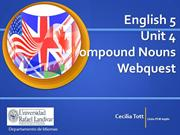 English 5 Unit 4 Webquest Compound nouns