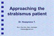 Approaching the strabismus patient