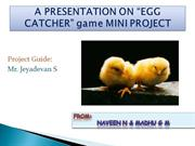 EGG CATCHER game MINI PROJECT(naveenBTLIT)