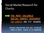 The Most Valuable Social Market Research Ever - for Charity & Rewards
