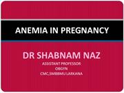 ANEMIA IN PREGNANCY BY DR SHABNAM NAZ