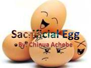 Sacrificial Eggs