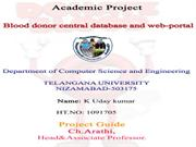 Blood donors web portal centralized database coding ppt
