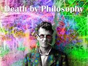 Death by Philosophy