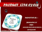 ( PRODUCT LIFE CYCLE )--BHARATH.R.V