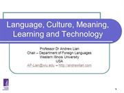 Lian, A-P. (2006). Language, Culture, Meaning, Learning and Technology