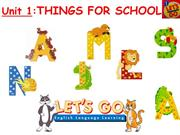 LET'S GO1-UNIT1-THINGS FOR SCHOOL