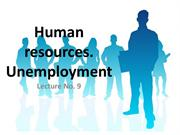 Human resources. Unemployment