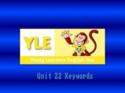 Cambridge YLE Fun for Starters Student Book -  Keywords Unit 22