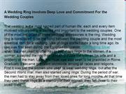 A Wedding Ring Involves Deep Love and Commitment For the Wedding Coupl