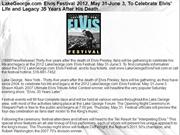 LakeGeorge Elvis Festival 2012 May 31 June 3 To Celebrate Elvis Life a