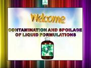 Contamination and spoilage of liquid