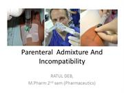 Parenteral  Admixture And Incompatibility