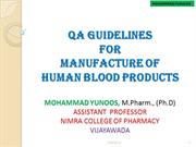 QA GUIDELINES FOR MANUFACTURING OF HUMAN BLOOD PRODUCTS