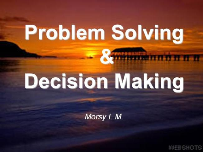 essay on problem solving and decision making Decision making by an individual is a straightforward process due to the unilateral source thereof ut when it comes to group decision making, the matter has several complications particular when there are disparate opinions and several issues that needed addressed.