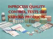 IN PROCESS QUALITY CONTROL TESTS OF TABLETS,CAPSULES,etc...