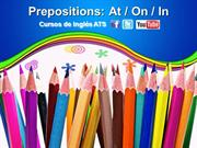 PREPOSITIONS: AT, ON, IN - PART 2