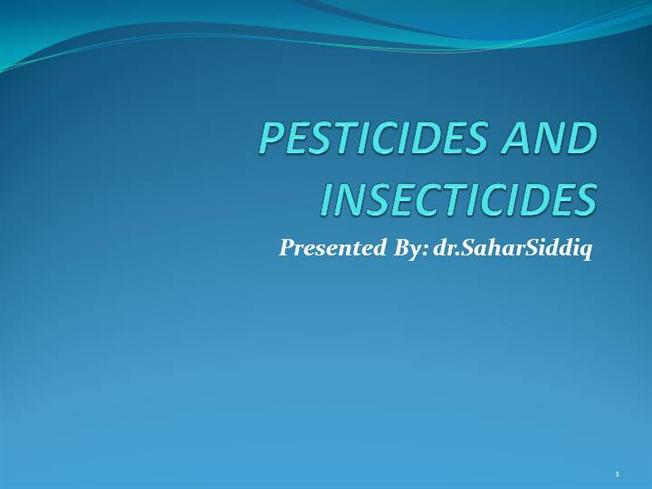 PESTICIDES AND INSECTICIDES |authorSTREAM
