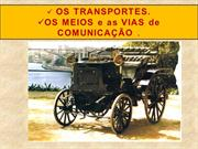 os transportes e as comunicações no seculo XIX-
