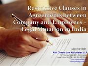 Restrictive Clauses in Employment Contracts - Legal Position in India